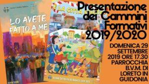 Presentazione Itinerari formativi 2019/2020 @ Parrocchia B.V.M. di Loreto | Tivoli | Lazio | Italia