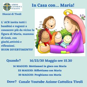 A Casa con Maria - Riflettiamo con Maria @ Canale YouTube Azione Cattolica Tivoli