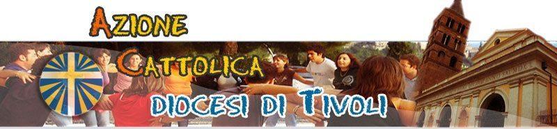 Azione Cattolica Italiana – Diocesi di Tivoli